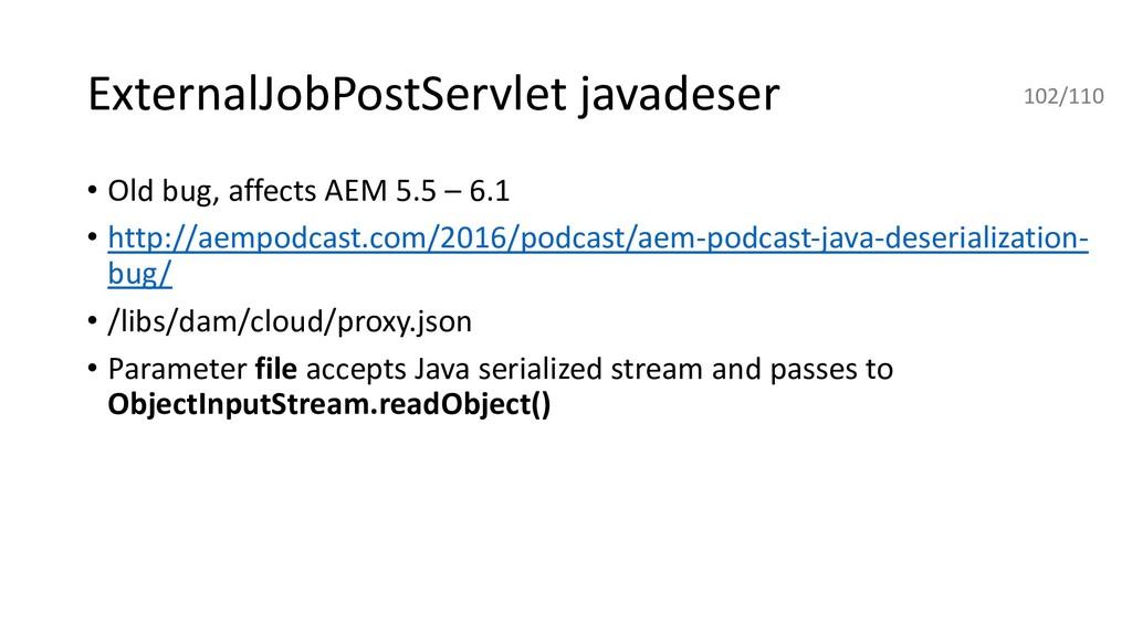 ExternalJobPostServlet javadeser • Old bug, aff...