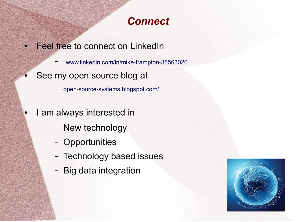 Connect ● Feel free to connect on LinkedIn – ww...