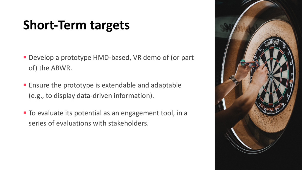 Short-Term targets § Develop a prototype HMD-ba...