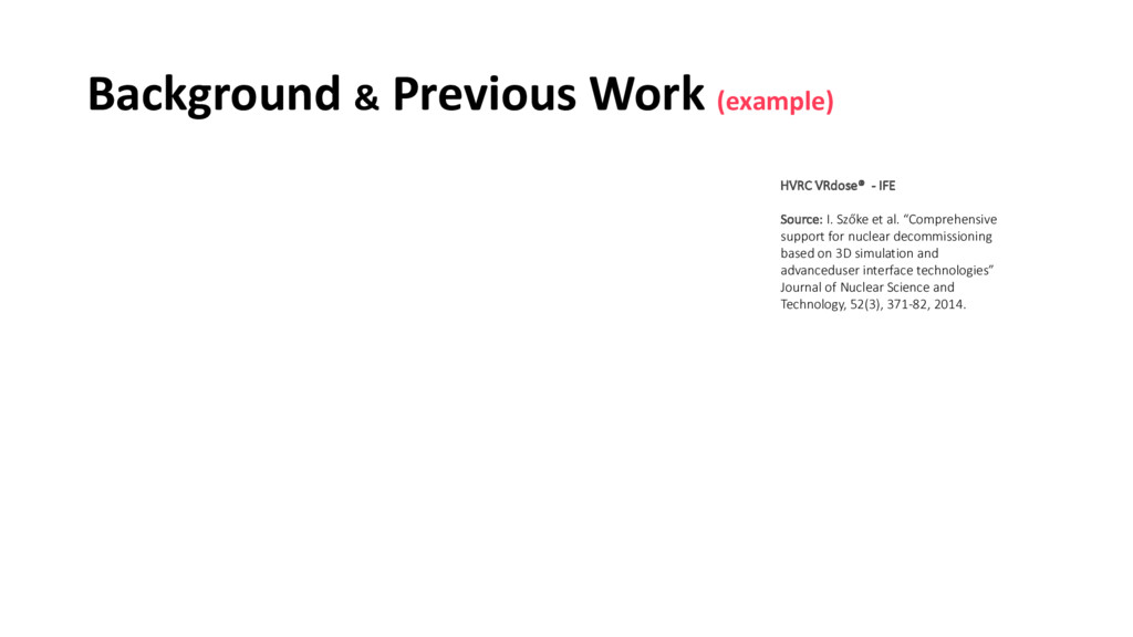 Background & Previous Work (example) HVRC VRdos...