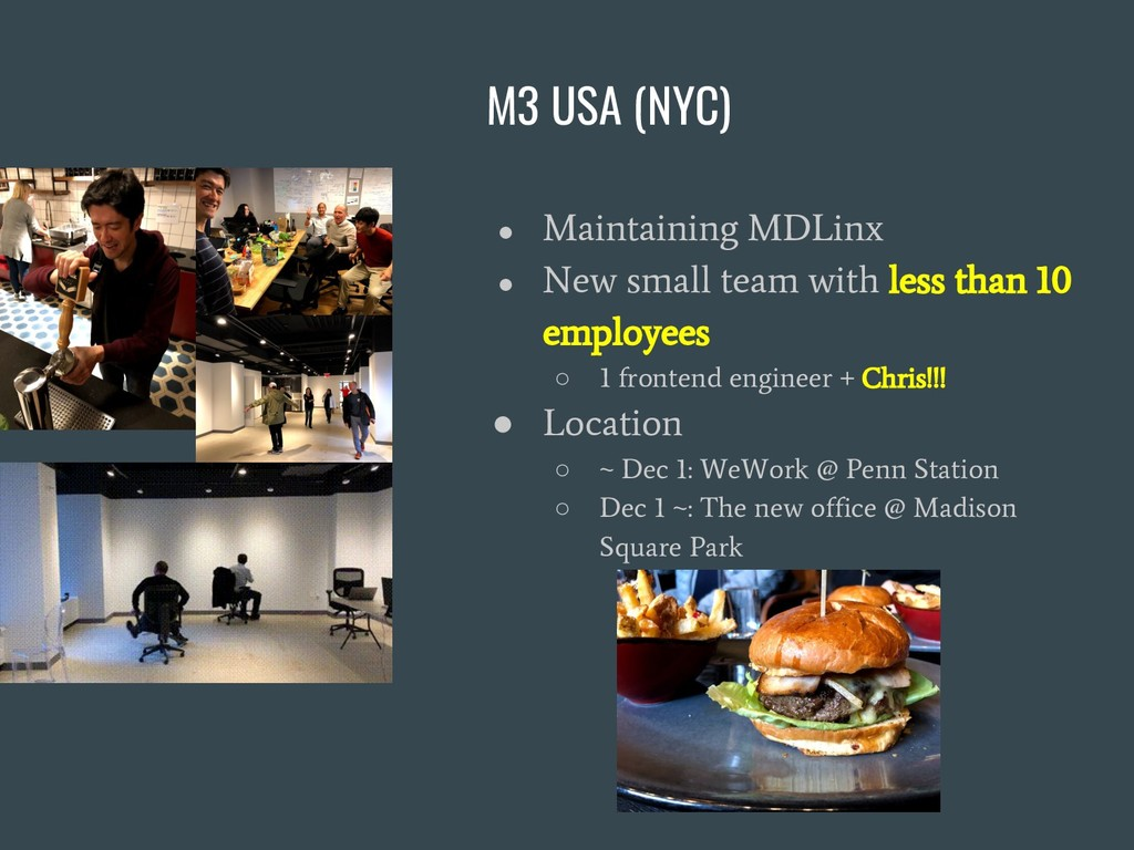 M3 USA (NYC) ● Maintaining MDLinx ● New small t...