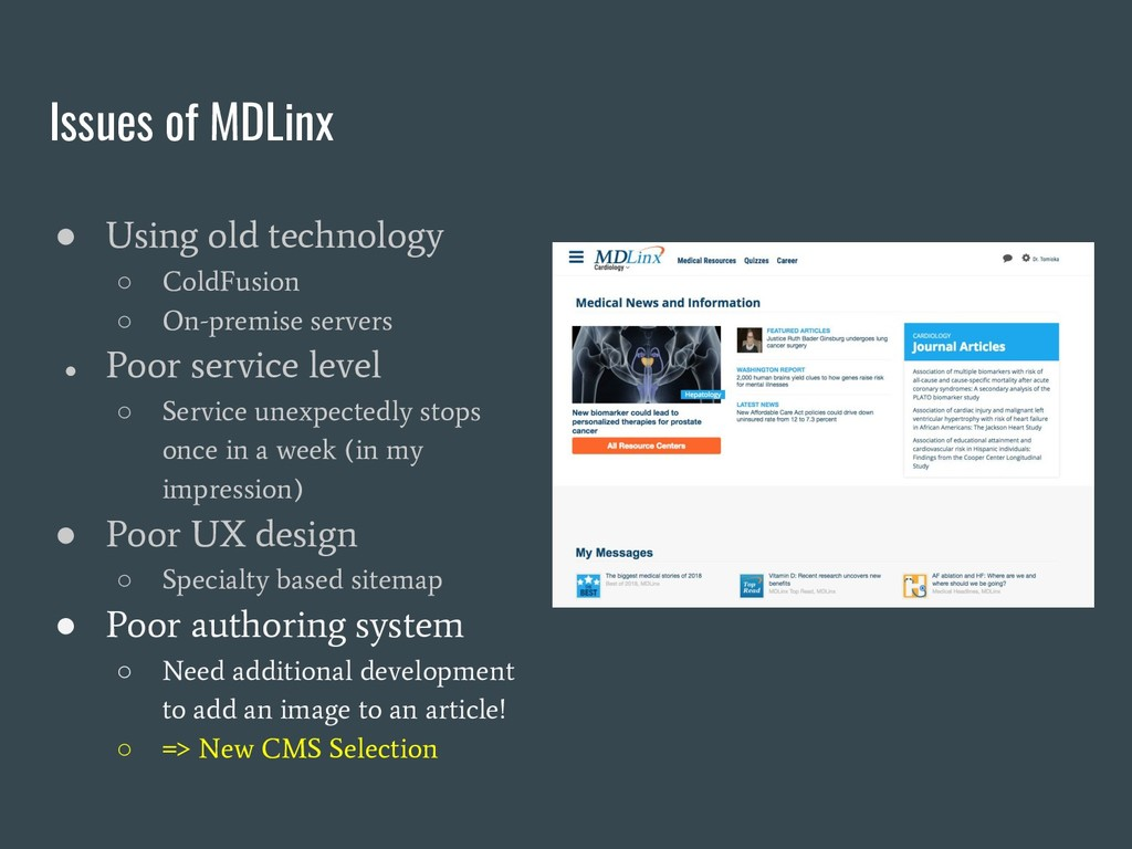 Issues of MDLinx ● Using old technology ○ ColdF...