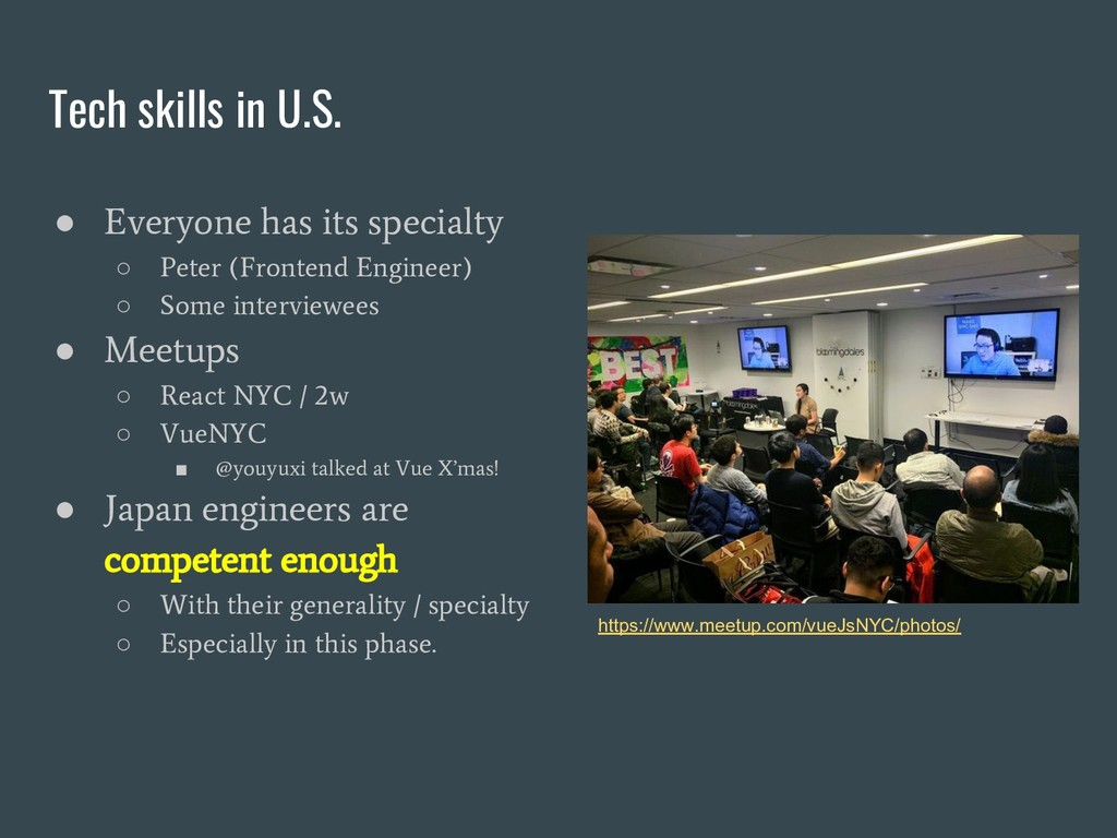 Tech skills in U.S. ● Everyone has its specialt...