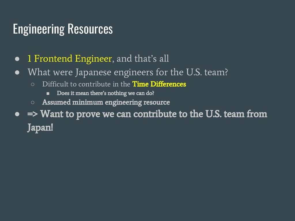 Engineering Resources ● 1 Frontend Engineer, an...
