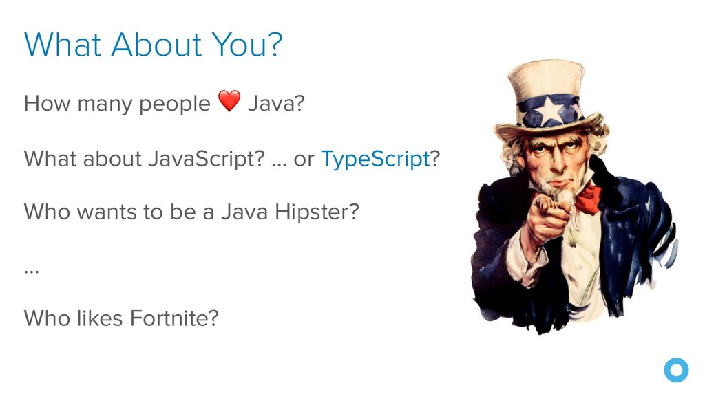What About You? How many people ❤ Java? What ab...