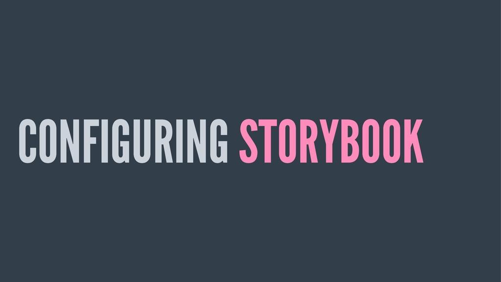 CONFIGURING STORYBOOK