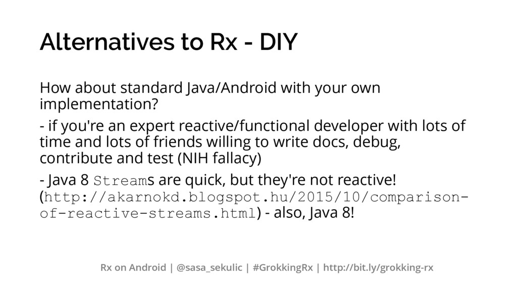 Alternatives to Rx - DIY How about standard Jav...