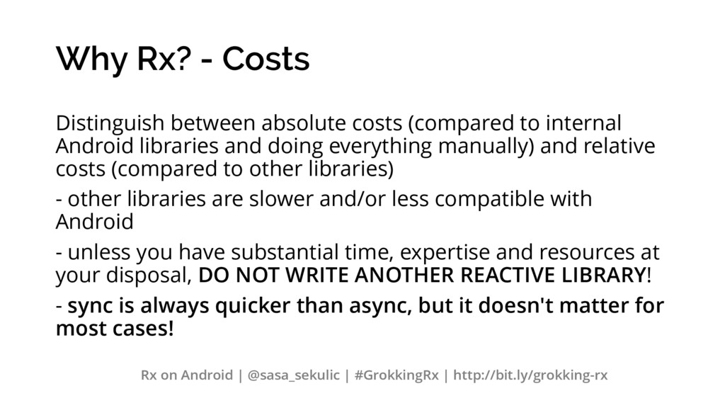 Why Rx? - Costs Distinguish between absolute co...
