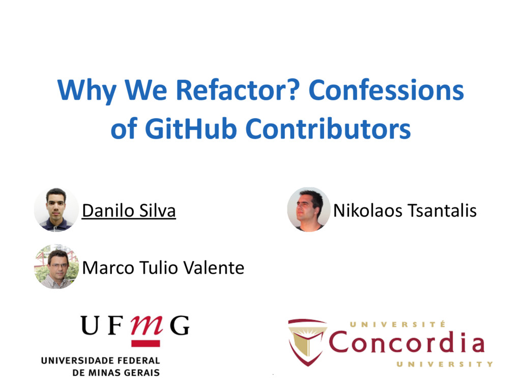 Why We Refactor? Confessions  of ...