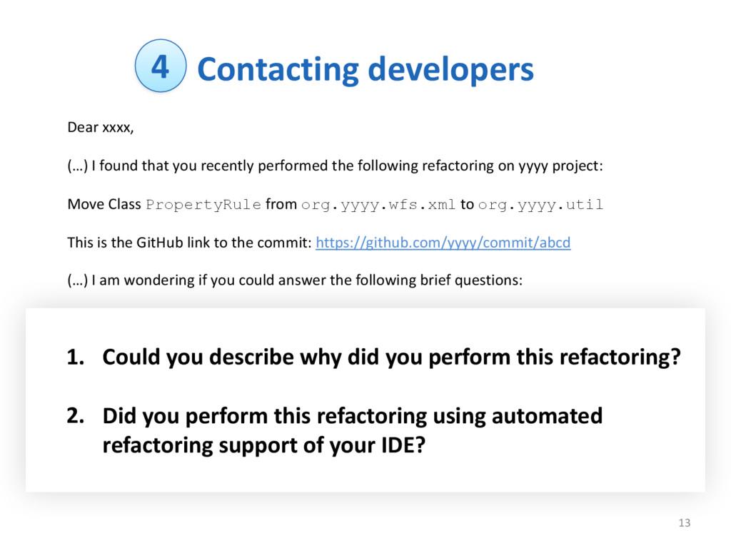 Contacting developers 13 Dear xxxx,  (...
