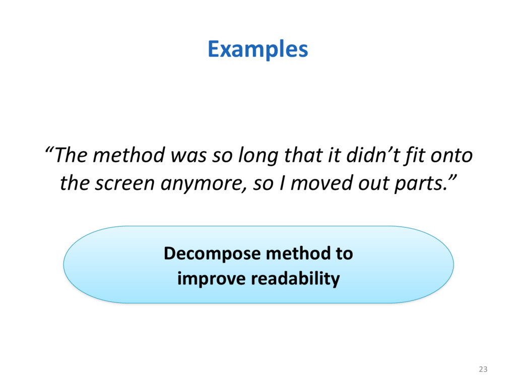 """Examples """"The method was so long ..."""