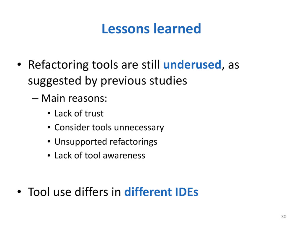 Lessons learned 30 • Refactoring tools ...