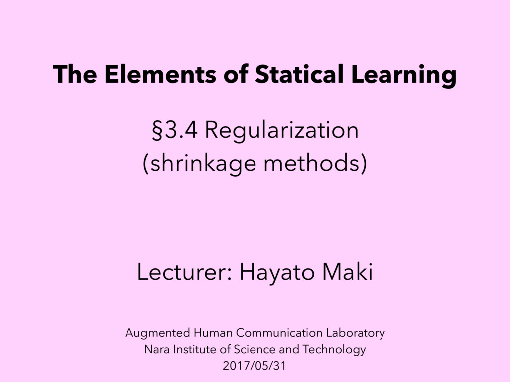 The Elements of Statical Learning §3.4 Regulari...
