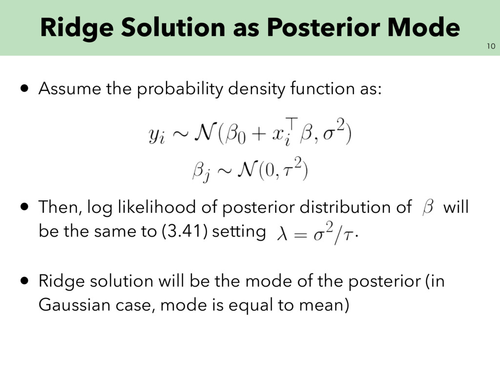 Ridge Solution as Posterior Mode • Assume th...
