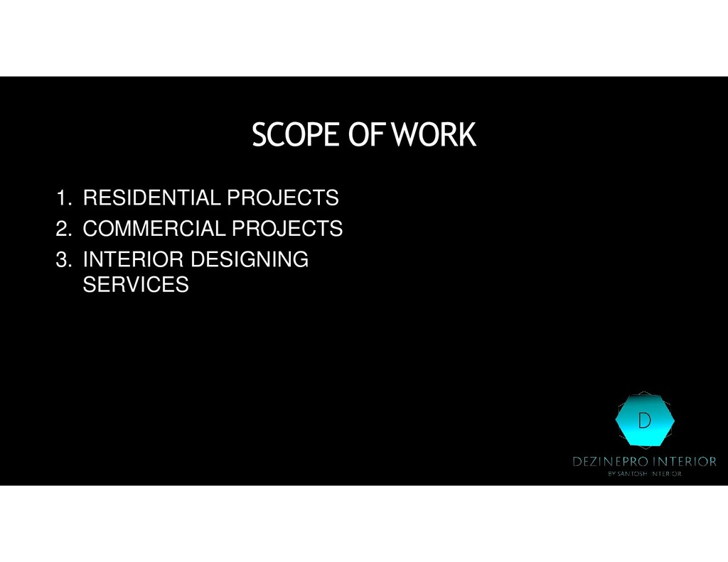 SCOPE OFWORK 1. RESIDENTIAL PROJECTS 2. COMMERC...