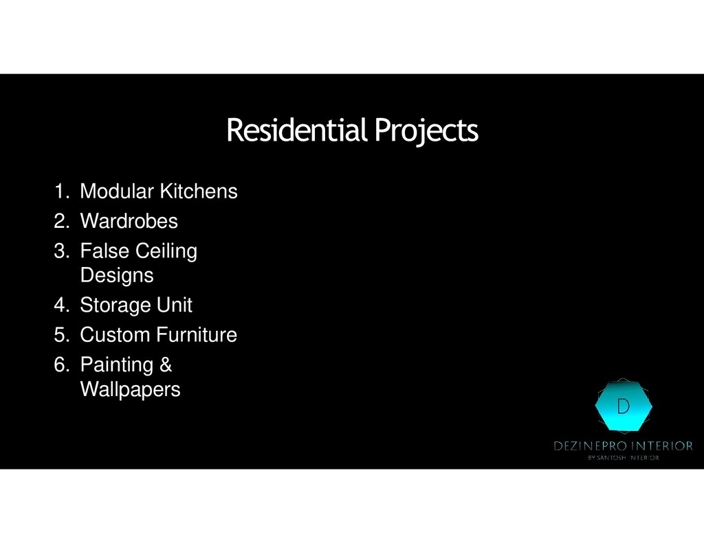 ResidentialProjects 1. Modular Kitchens 2. Ward...