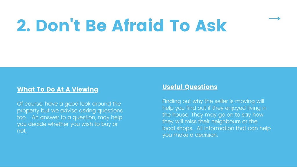 2. Don't Be Afraid To Ask What To Do At A Viewi...