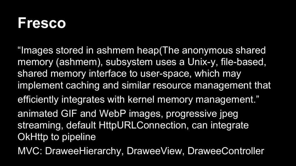 """Fresco """"Images stored in ashmem heap(The anonym..."""