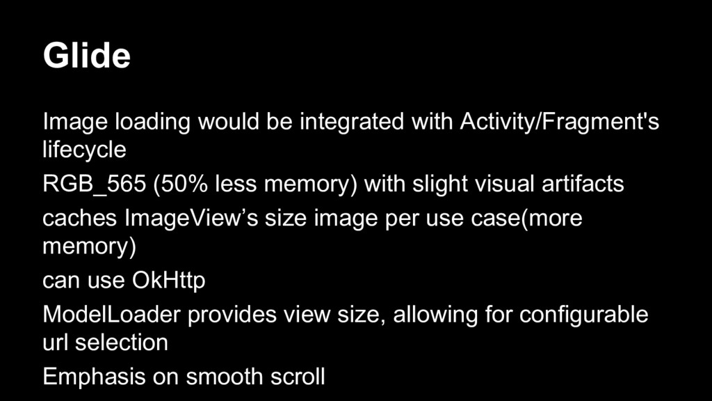 Glide Image loading would be integrated with Ac...