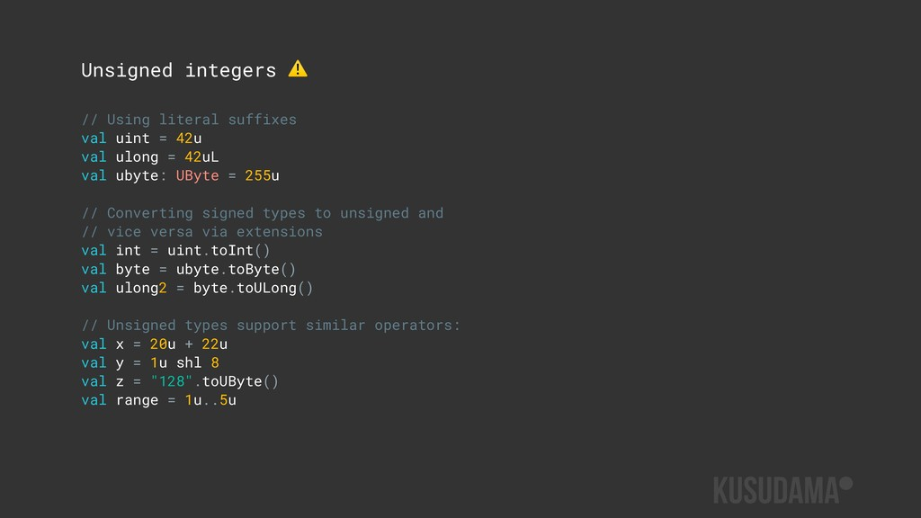 Unsigned integers ⚠ // Using literal suffixes v...