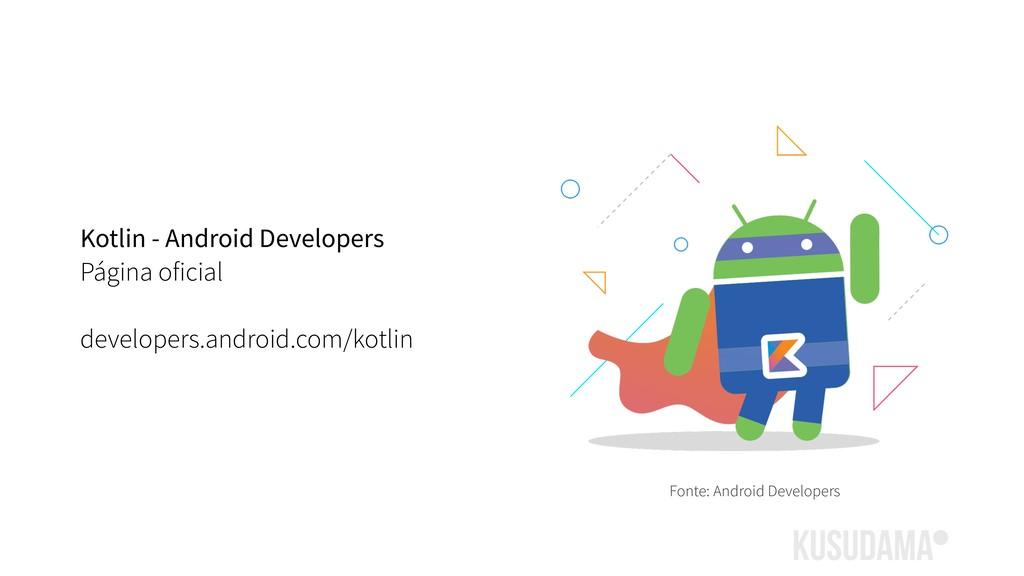 Kotlin - Android Developers Página oficial deve...