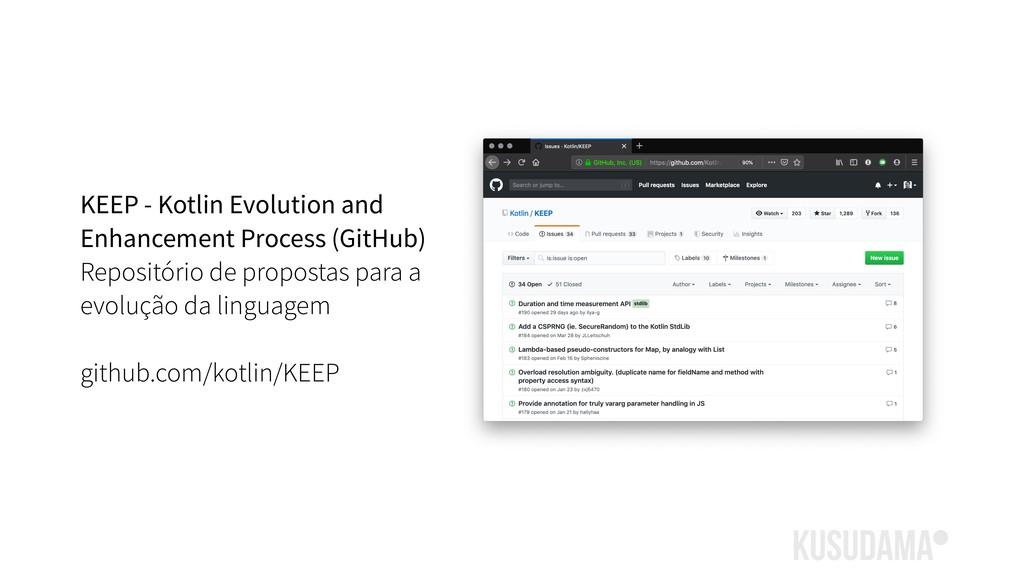 KEEP - Kotlin Evolution and Enhancement Process...