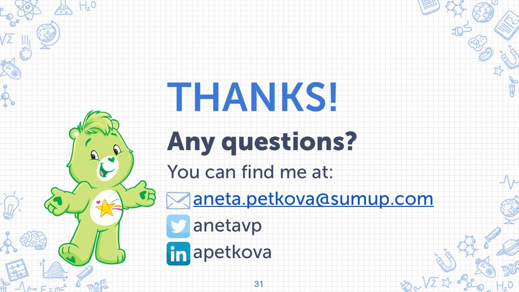 THANKS! Any questions? You can find me at: • an...