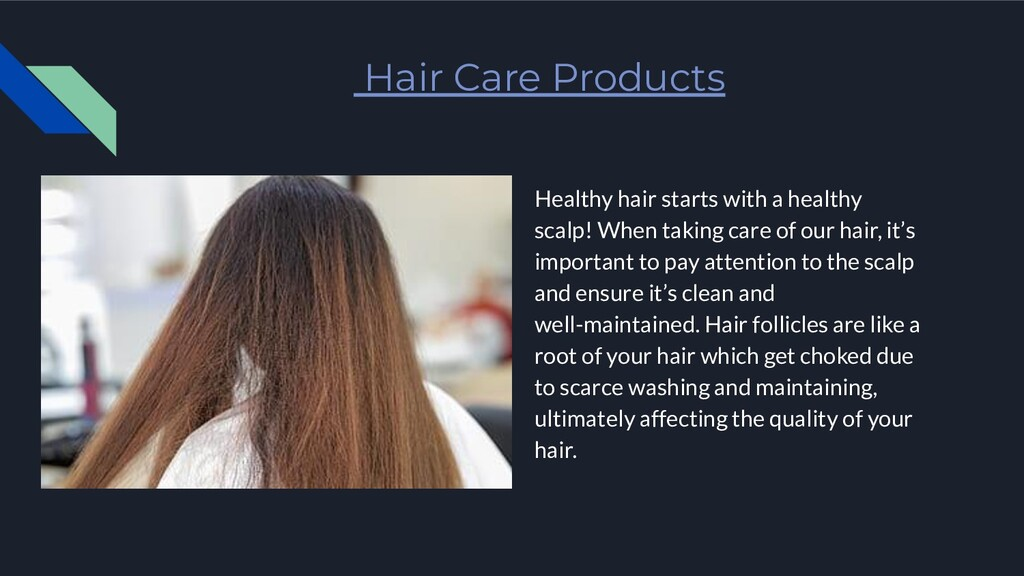Hair Care Products Healthy hair starts with a h...