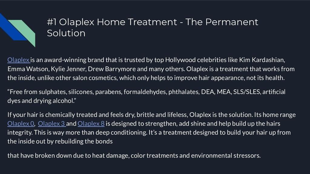#1 Olaplex Home Treatment - The Permanent Solut...