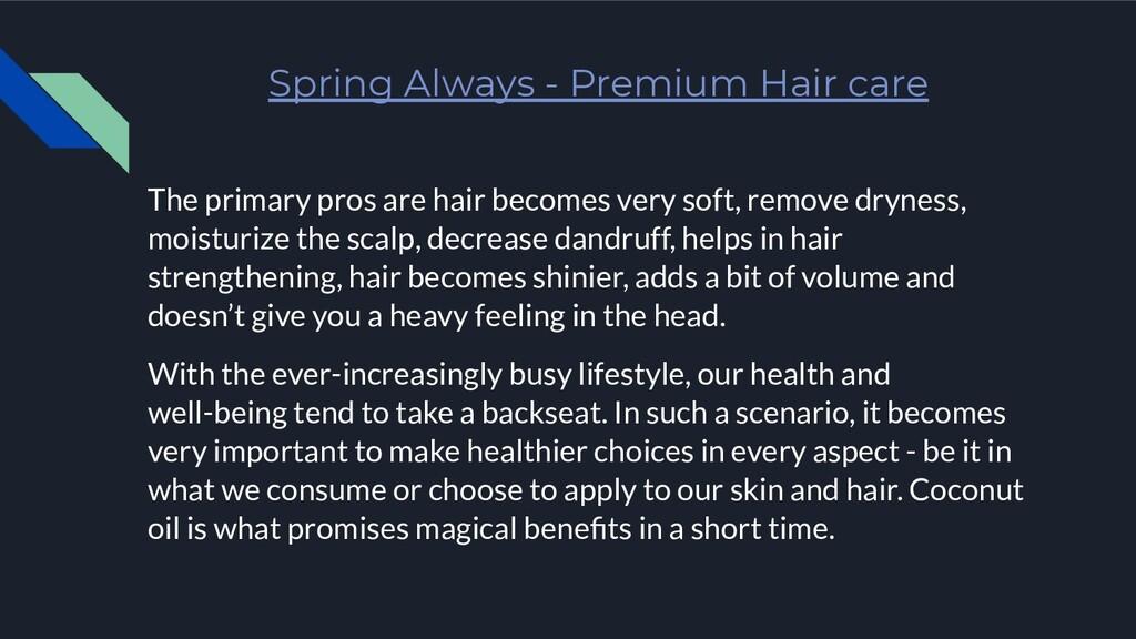 Spring Always - Premium Hair care The primary p...