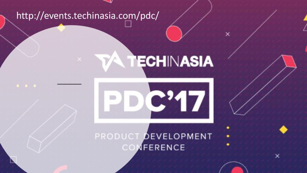 http://events.techinasia.com/pdc/