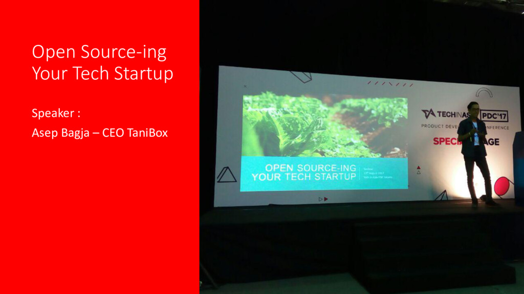 Open Source-ing Your Tech Startup Speaker : Ase...