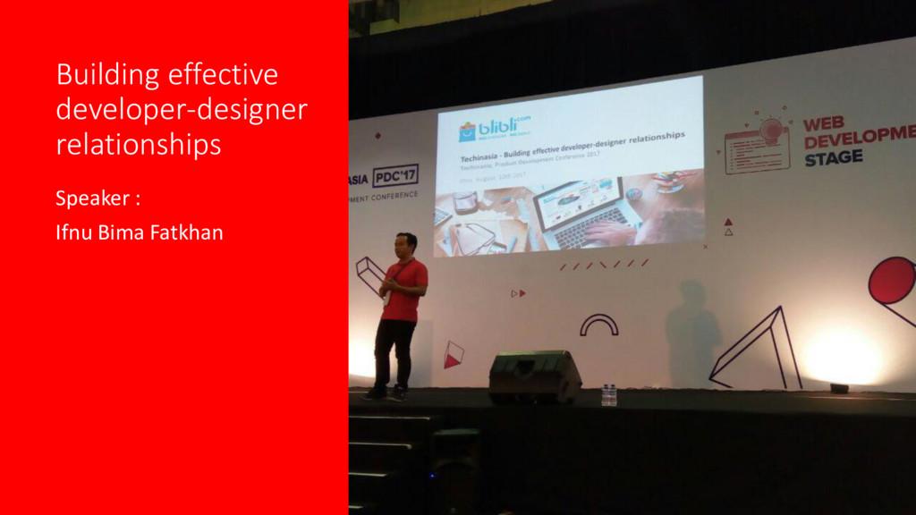 Building effective developer-designer relations...