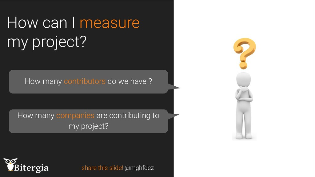 How can I measure my project? share this slide!...