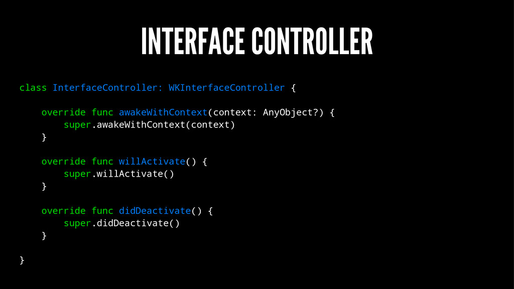 INTERFACE CONTROLLER class InterfaceController:...