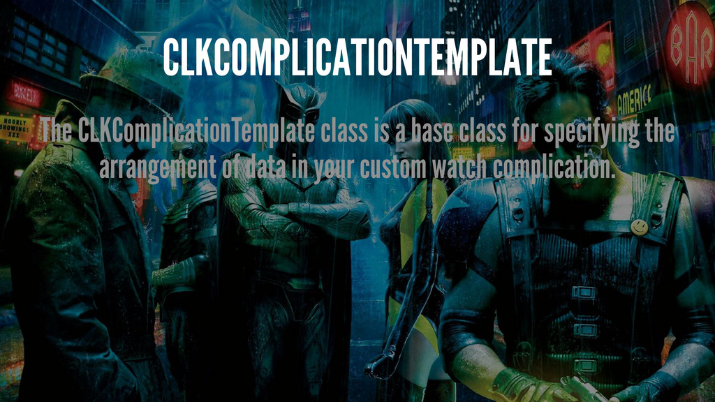 CLKCOMPLICATIONTEMPLATE The CLKComplicationTemp...