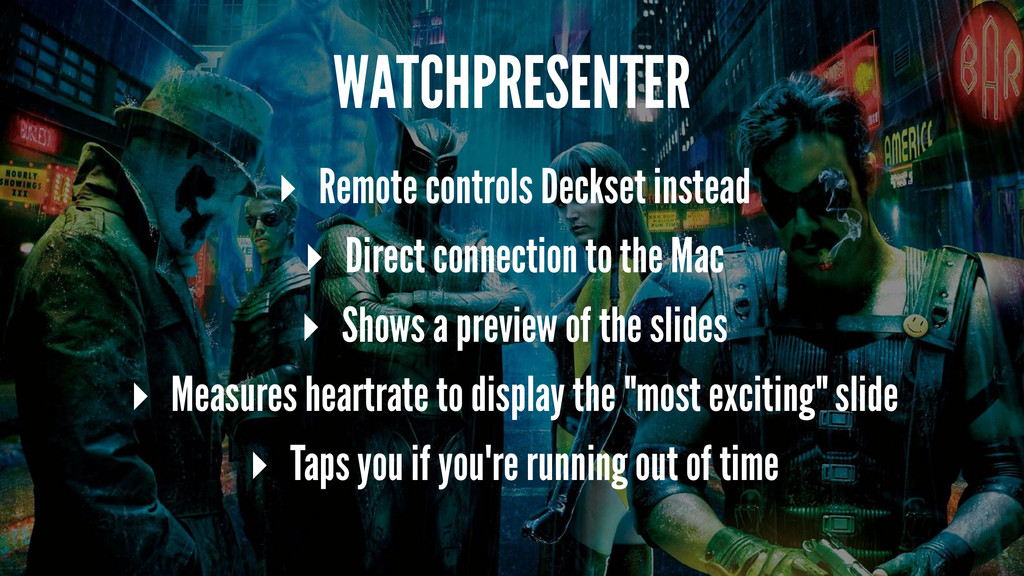 WATCHPRESENTER ▸ Remote controls Deckset instea...