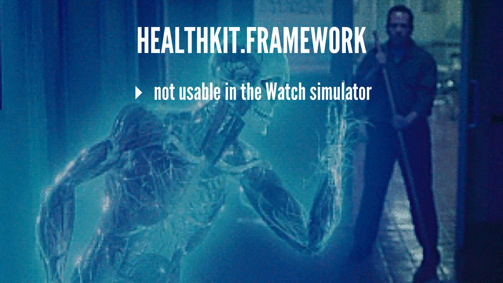 HEALTHKIT.FRAMEWORK ▸ not usable in the Watch s...