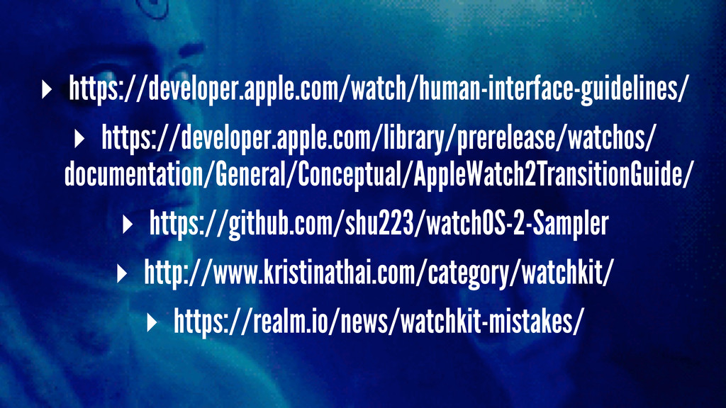 ▸ https://developer.apple.com/watch/human-inter...
