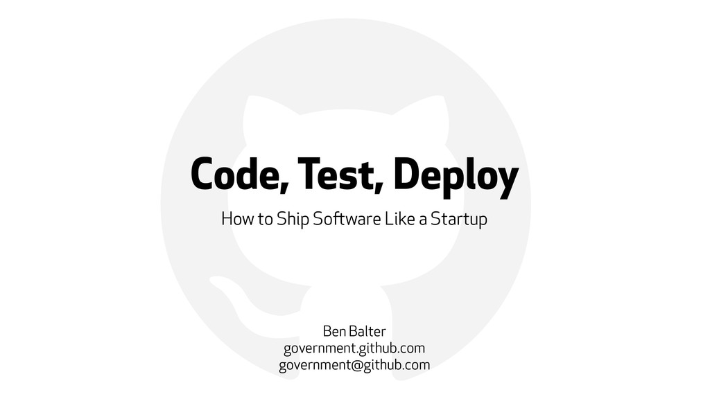 ! Code, Test, Deploy How to Ship Software Like ...