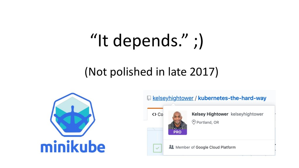 """""""It depends."""" ;) (Not polished in late 2017)"""