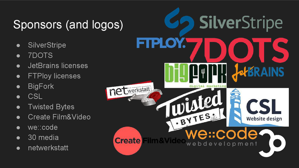 Sponsors (and logos) ● SilverStripe ● 7DOTS ● J...