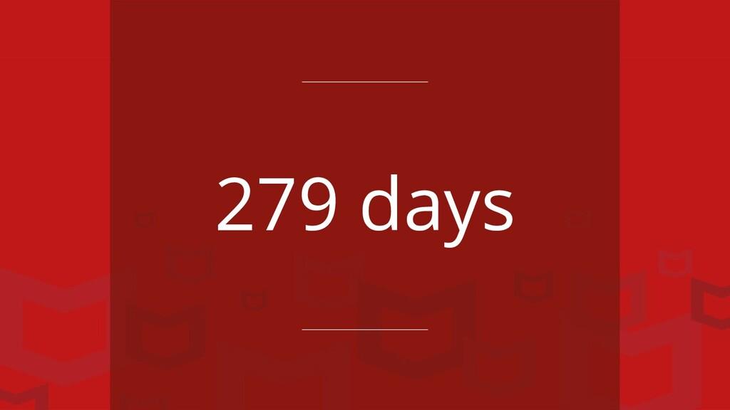 279 days