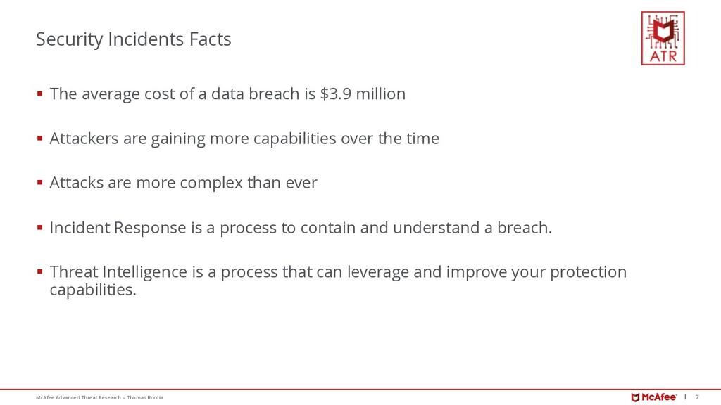 7 McAfee Advanced Threat Research – Thomas Rocc...
