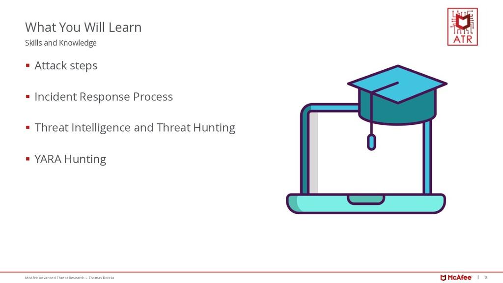 8 McAfee Advanced Threat Research – Thomas Rocc...