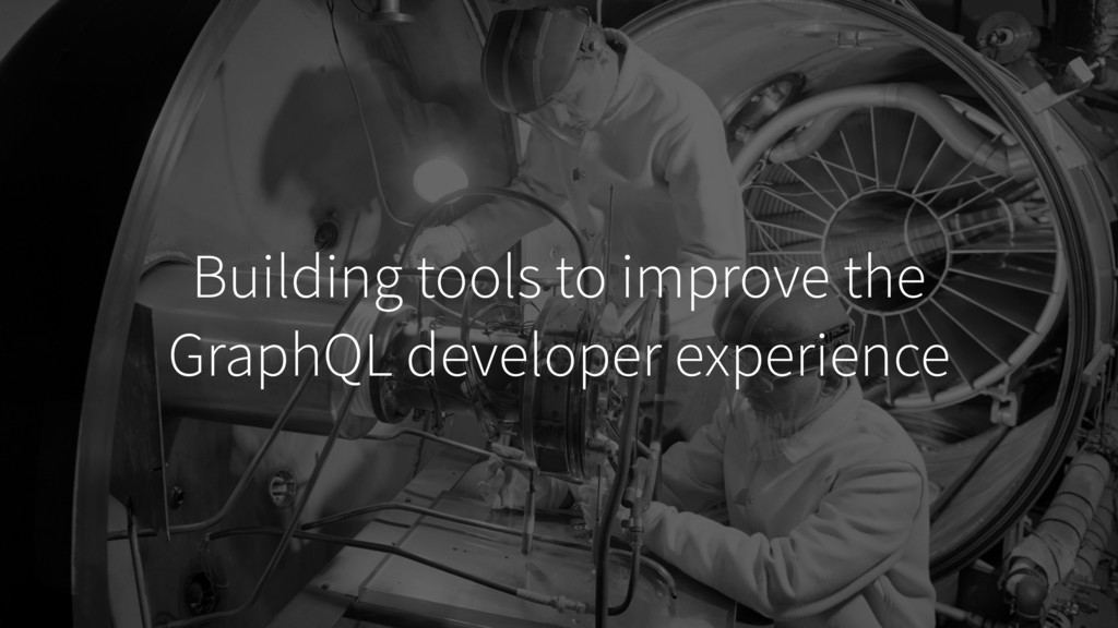 Building tools to improve the