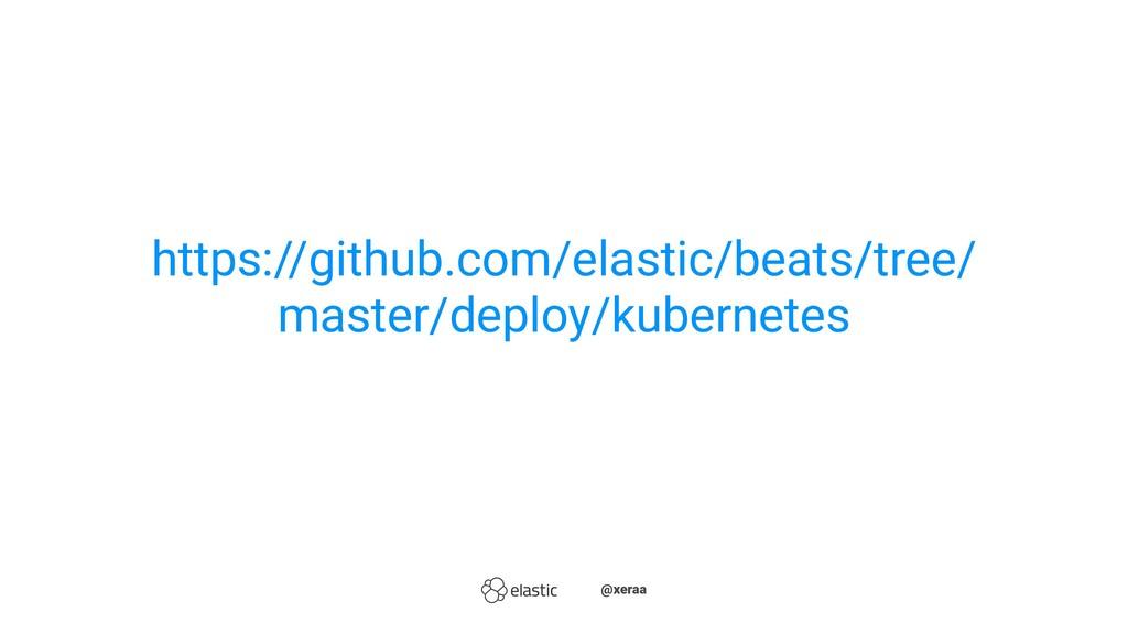 https://github.com/elastic/beats/tree/ master/d...