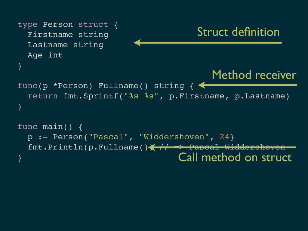 type Person struct { Firstname string Lastname ...