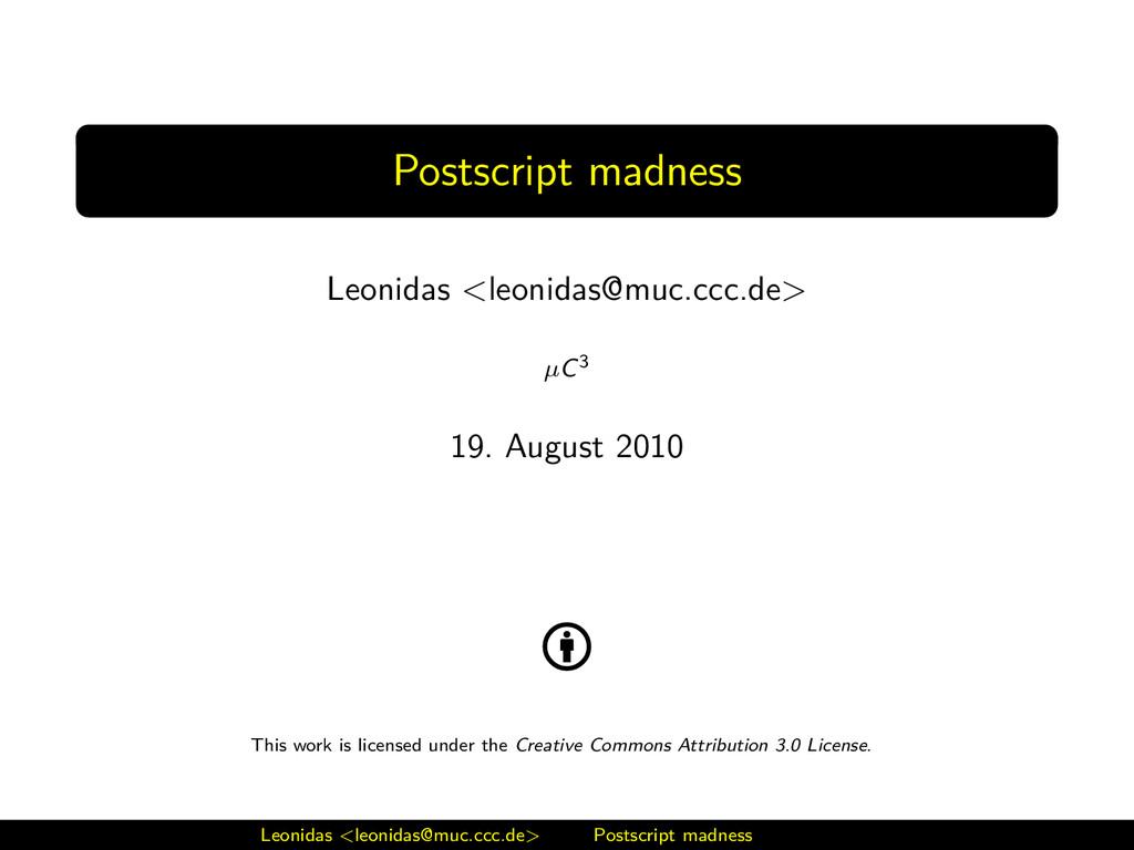 Postscript madness Leonidas <leonidas@muc.ccc.d...