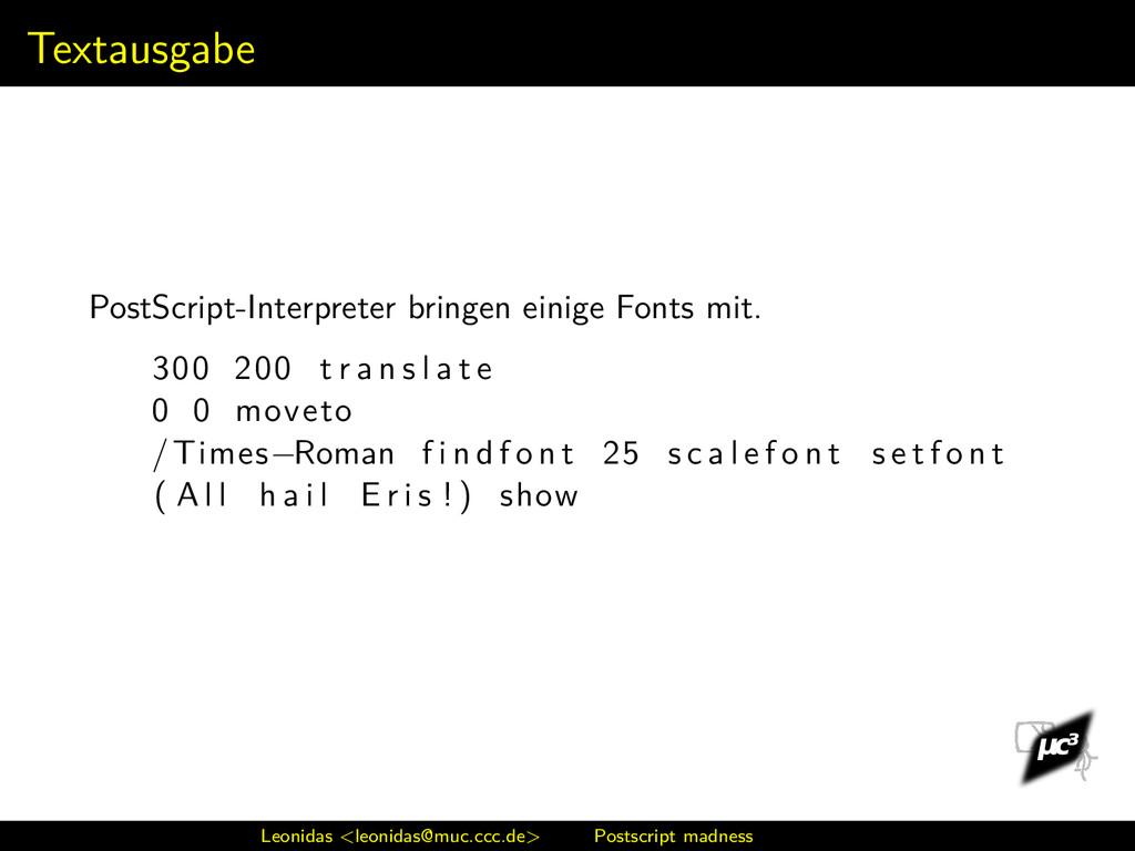 Textausgabe PostScript-Interpreter bringen eini...